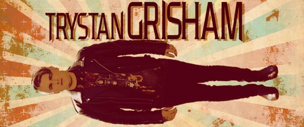 Trystan Grisham